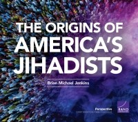 cover the origins of americas jihadists